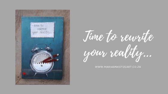 Time to rewrite your reality