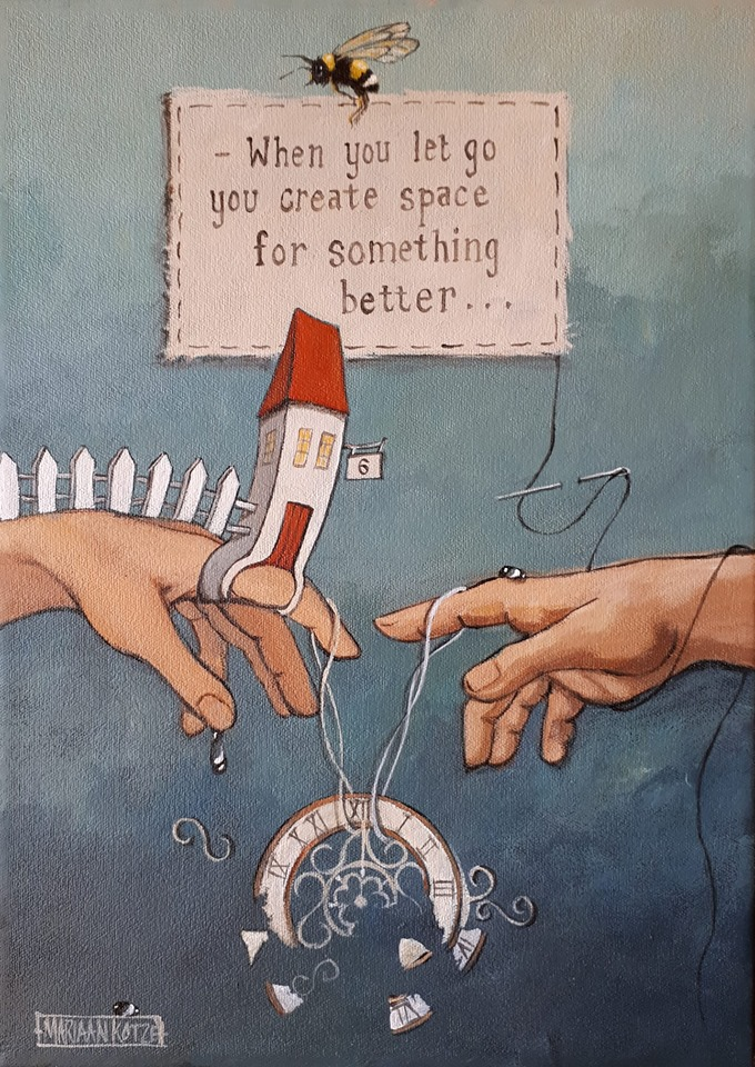 When you let go you make space for something better